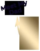 meet-my-dad